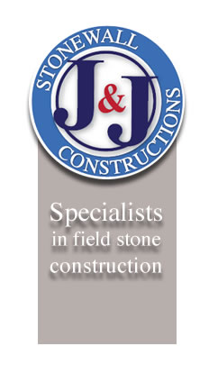 J & J Stonewall Constructions - specialists in field stone constructions